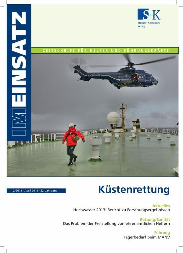 IM EINSATZ 02/2015 - Spezialdisziplin der Gefahrenabwehr