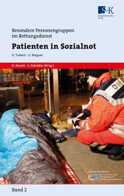 Patienten in Sozialnot - Besondere Personengruppen im Rettungsdienst Band 2