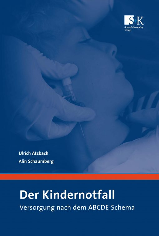 Der Kindernotfall - Versorgung nach dem ABCDE-Schema
